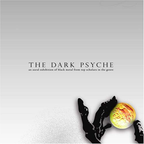 THE DARK PSYCHE: An Aural Exhibition of Black Metal from Top Scholars in the Genre