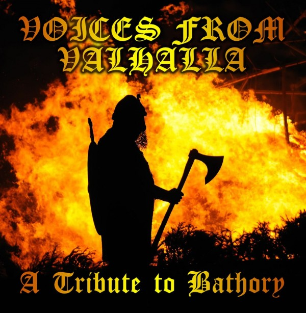 'Voices From Valhalla' Tribute to Bathory
